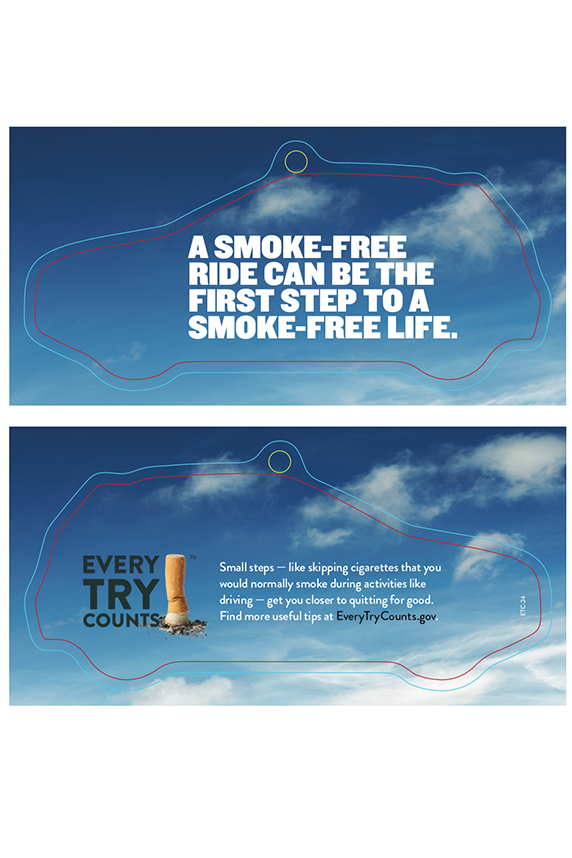 This pine-scented air freshener informs adult smokers that taking small steps to quit helps them to build skills and have a greater chance of being successful on their next quit attempt.