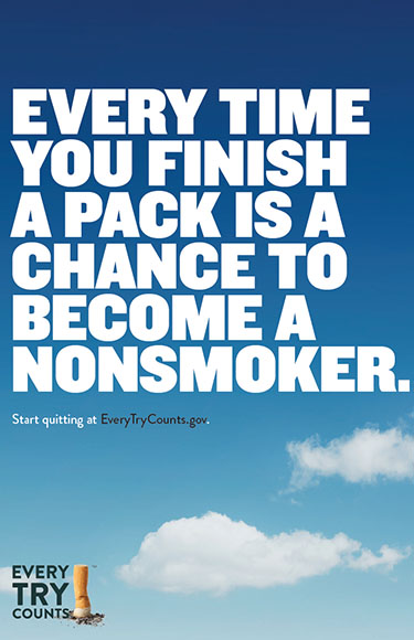 This 24x36 poster informs adult smokers that quitting smoking takes multiple attempts and with every quit attempt, they learn skills to help on their next quit attempt.