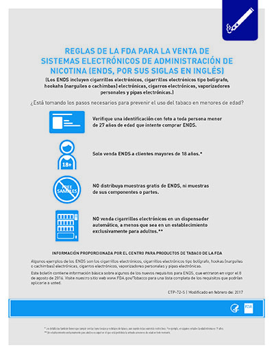 "8.5"" x 11"" flyer on the federal rules for electronic nicotine delivery system (ENDS) sales. (SPANISH)"