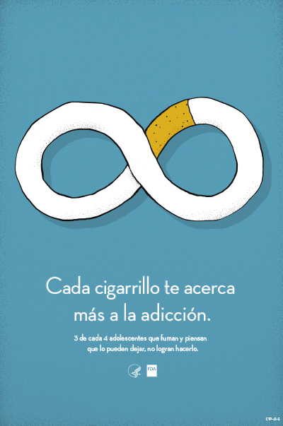 Spanish poster informs about the addictiveness of cigarettes.  Three out of 4 teen smokers who think they will stop smoking in a few years don't.
