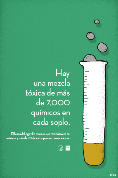 Spanish poster educates that cigarette smoke contains over 7,000 chemicals, and over 70 of those can cause cancer.