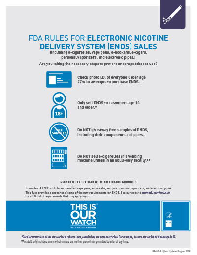 "8.5"" x 11"" flyer on the federal requirements for the sale of Electronic Nicotine Delivery Systems (ENDS).